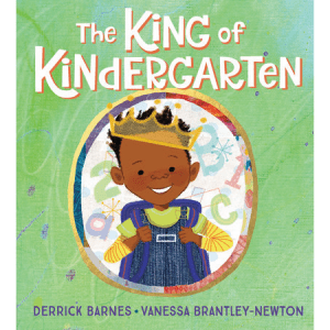 The king of Kindergarten - black children's books