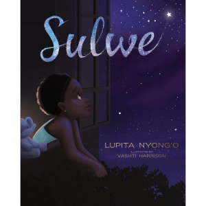 Sulwe by Vashi Harrison Lupita Nyongo - Black childrens books