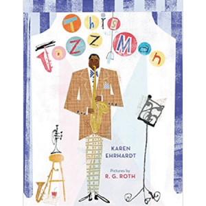 This Jazz man by Karen Ehrhardt - black children's books