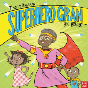 Superhero Gran By Joe Berger